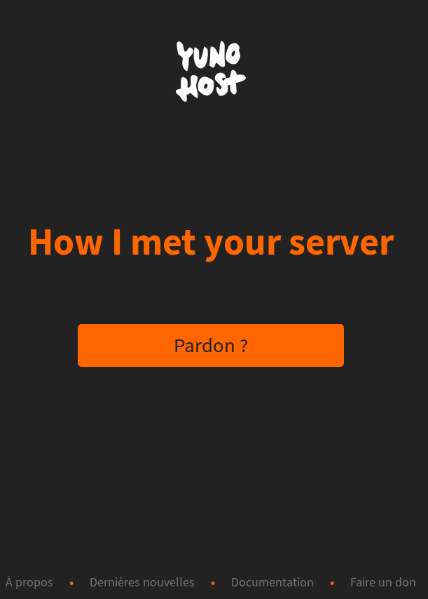 How I met your server par YuNoHost